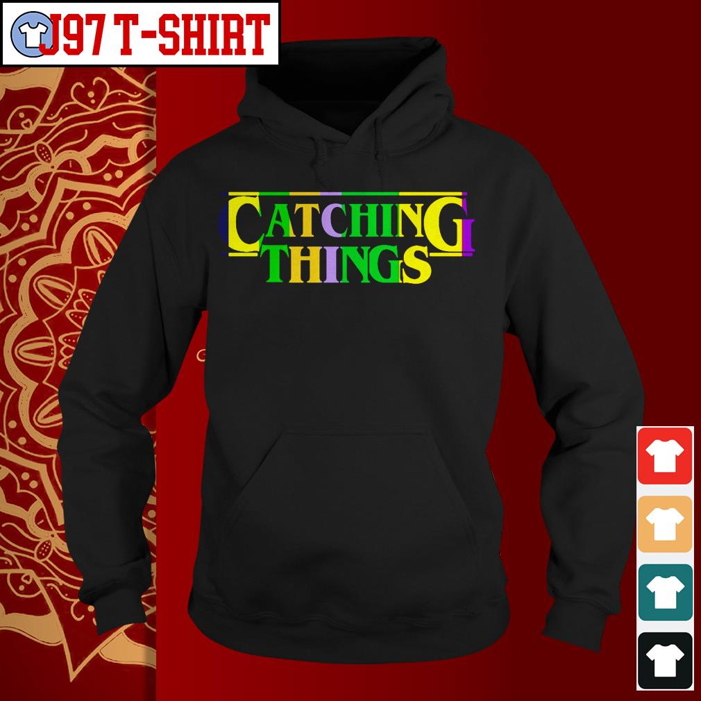 Official Catching things Hoodie