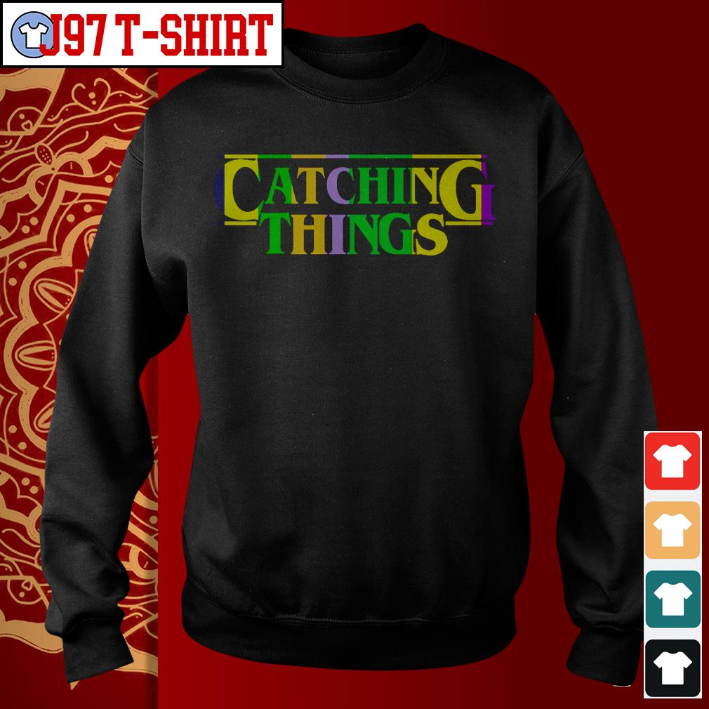 Official Catching things Sweater